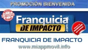 promocion bienvenida franquicia de impacto