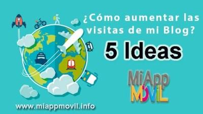 5 ideas para tener visitas en tu blog