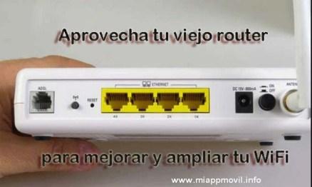 Aprovecha tu viejo router para mejorar y ampliar tu WiFi