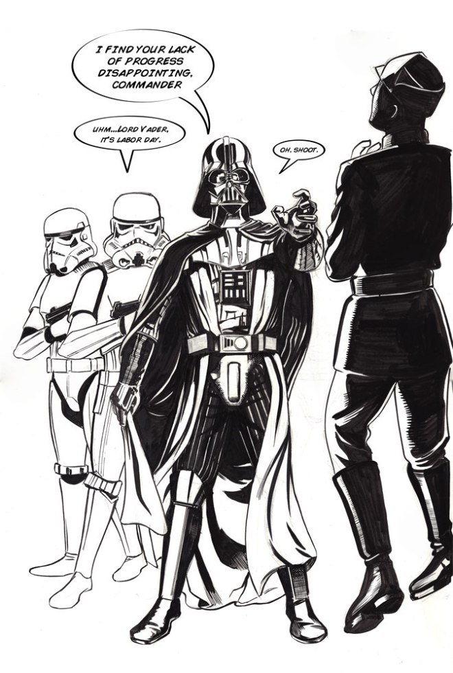 Happy Labor Day, Lord Vader!