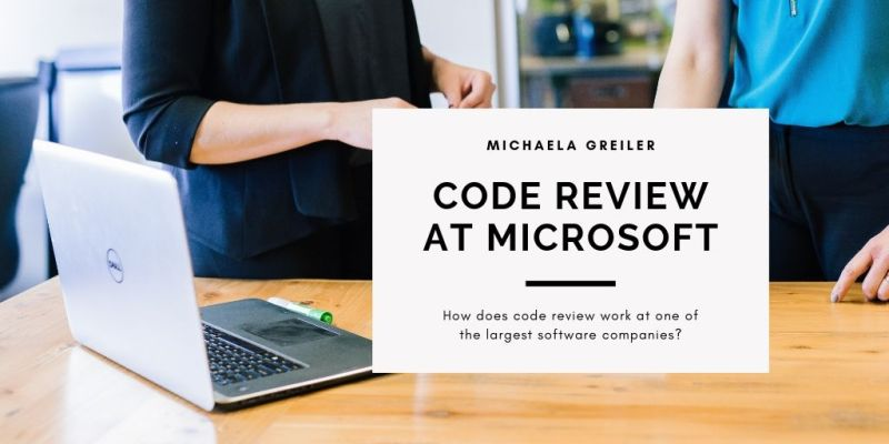 How Code Reviews work at Microsoft - Doctor McKayla
