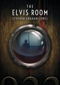 The Elvis Room Stephen Graham Jones