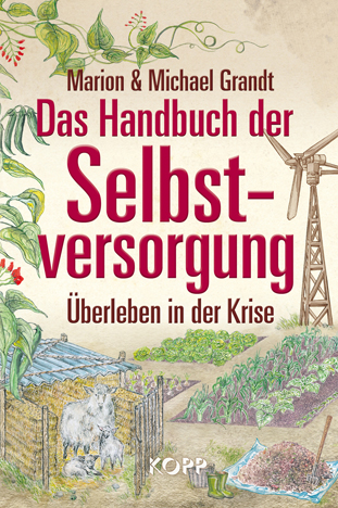 Das Handbuch der Selbstversorgung ISBN 978-3942016520