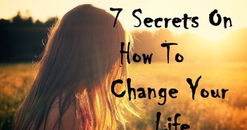 7-Secrets-on-how-to-Change-Your-Life