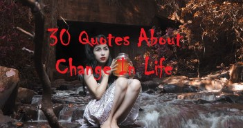 30 Quotes About Change In life