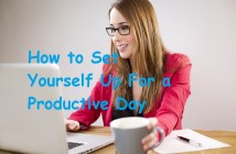 How to Set Yourself Up For a Productive Day