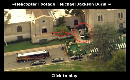 Helicopter footage of Michael Jackson's burial