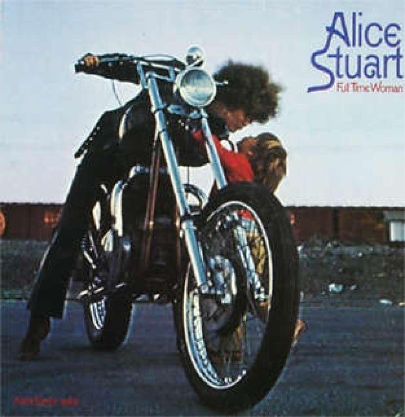 Alice Stuart Full Time Woman