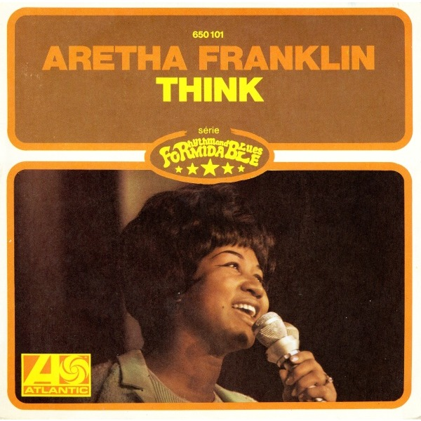 Aretha Franklin Think