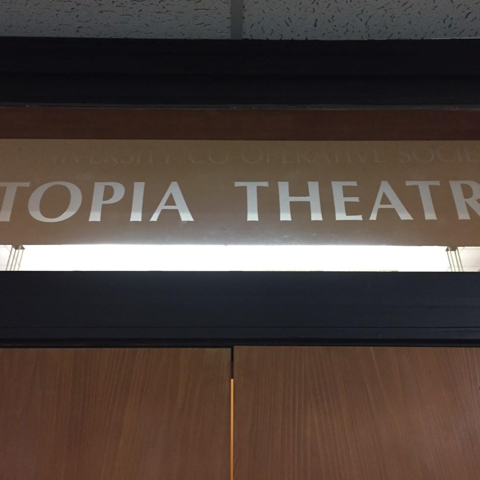 Utopia Theatre School of Social Work UT-Austin