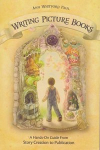 Ann Whitford Paul Writing Picture Books