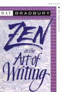 cover of Zen in the Art of Writing by Ray Bradbury