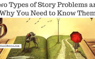 Two Types of Story Problems And Why You Need to Know Them