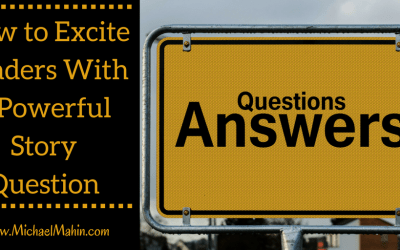 How to Excite Readers with a Powerful Story Question