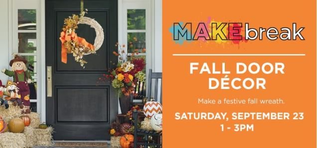 MAKEbreak: Fall Door Décor