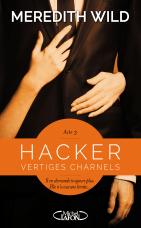 Hacker - Tome 3: Vertiges charnels