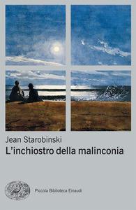 Inchiostro della malinconia_Starobinski_depressione