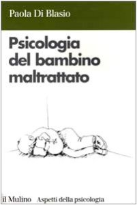 Psicologia bambino maltrattato