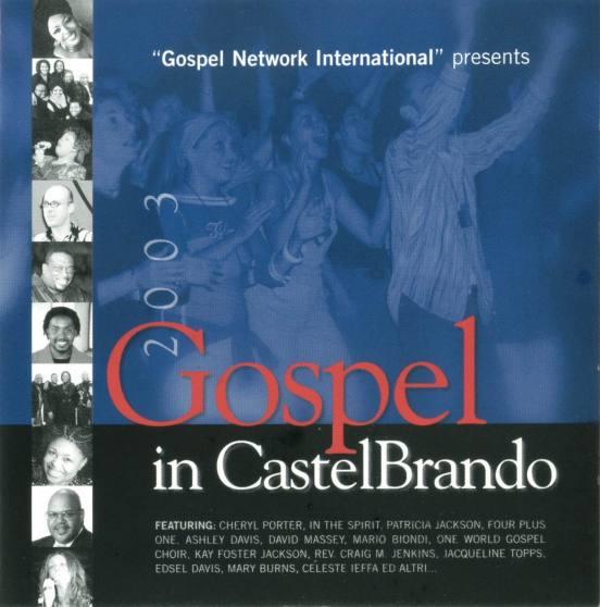 Jhon Henry Blues & Kay Foster Jackson. Gospel in CastelBrando