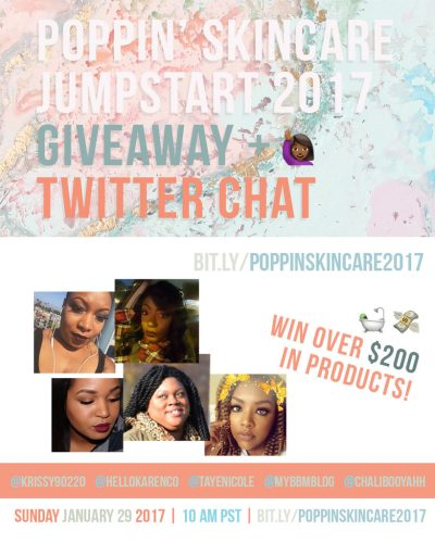 #PoppinSkincare2017 GIVEAWAY & Twitter Chat