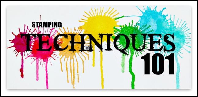 Techniques 101 Monthly Blog Hop