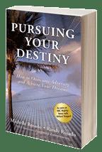 Pursuing Your Destiny