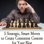 5 Smart Ways to Keep Your Content Consistent
