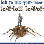 How to Find Your Inner Fearless Leader