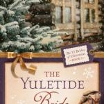 Michelle Ule's Yuletide Bride: 12 Brides of Christmas