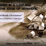 Books and Other Helps in Writing The Gold Rush Christmas