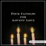 Four Candles for Advent Love