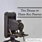 The Drama of High-Rez Photos