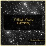 Star Wars memory, Grauman's Chinese screening, Star Wars birthday party, Star Wars food, Star wars games, pretend lightsaber games