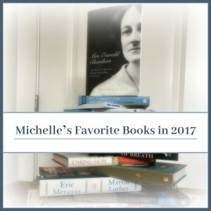 favorite books, 2017, Martin Luther, A Gentleman in Moscow, Hillbilly Elegy, Wonder, A Conspiracy of Breath, Mrs. Oswald Chambers, Many Sparrows