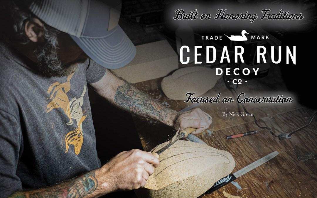 Cedar Run Decoy Company