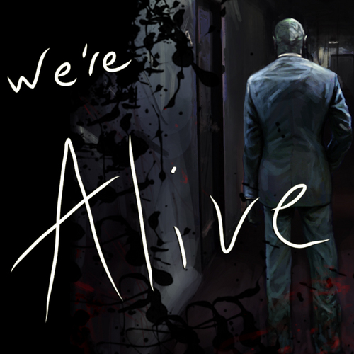 We're Alive - A story of survival