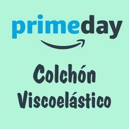 Prime Day Amazon 2017 ofertas colchon viscoelastico