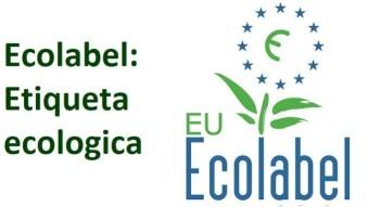 Ecolabel para productos fabricados cuidando el medioambiente