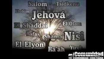¿Cuáles son los diferentes nombres de Dios y qué significan?