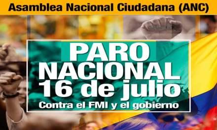 Paro este martes 16 de Julio anuncia Asamblea Nacional Ciudadana