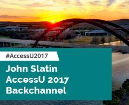 John Slatin AccessU 2017 Backchannel #AccessU2017