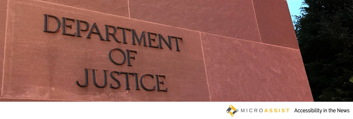 Department of Justice building. Microassist Accessibility in the News photo.