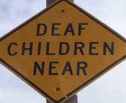 Traffic sign: Deaf Children Near
