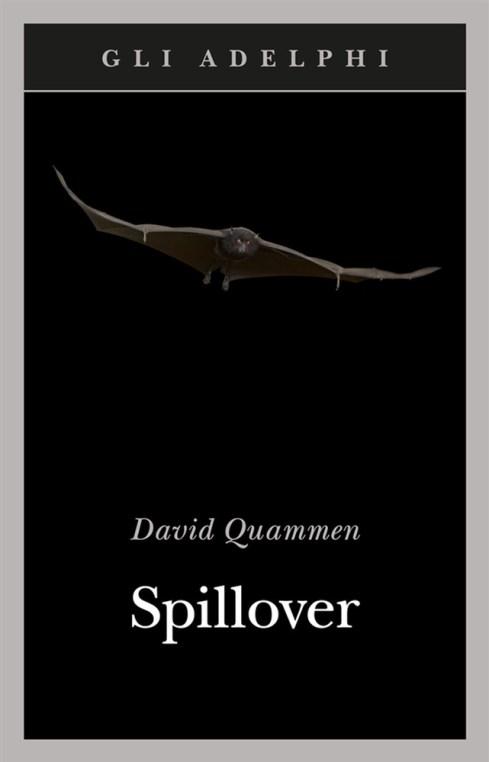 Copertina del libro Spillover, una lettura fondamentale per capire l'origine dei virus e delle pandemie