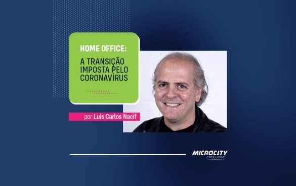 Home office: a transição imposta pelo coronavírus