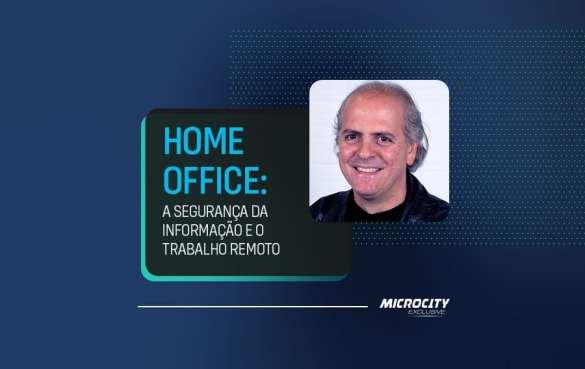 Home Office: A segurança da Informação e o Trabalho Remoto