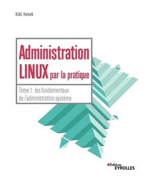 Administration Linux par la pratique
