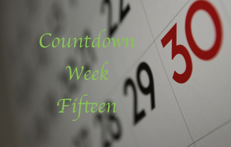 Countdown week fifteen