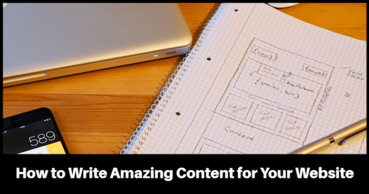 How to Write Amazing Content for Your webSite