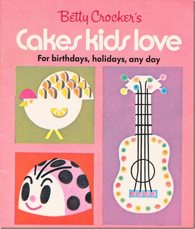 Betty Crocker Cakes Kids Love